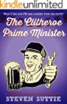 The Clitheroe Prime Minister: What if...