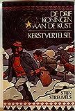 img - for De drie koningen aan de kust, kerstvertelsel book / textbook / text book