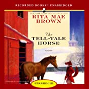 The Tell-Tale Horse | Rita Mae Brown