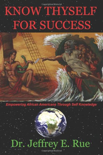 Know Thyself For Success: Empowering African Americans Through Self Knowledge
