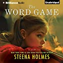 The Word Game: A Novel (       UNABRIDGED) by Steena Holmes Narrated by Kristin Watson Heintz