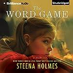 The Word Game: A Novel | Steena Holmes