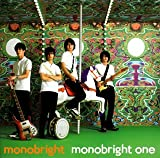monobright one