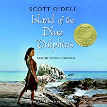 Island of the Blue Dolphins Audiobook by Scott O'Dell Narrated by Tantoo Cardinal