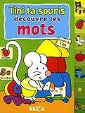 echange, troc Le Ballon - Tini la souris découvre les mots, à partir de 1 an