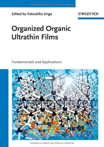 Organized Organic Ultrathin Films: Fundamentals And Applications