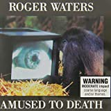 Amused To Death By Roger Waters (2014-09-04)