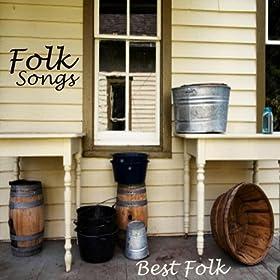 Folk Songs - Best Folk Songs - Folk Music