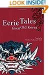 Eerie Tales From Old Korea