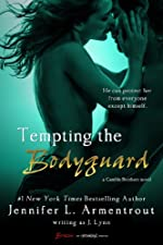 Tempting the Bodyguard (Entangled Brazen) (A Gamble Brothers Novel Book 3)