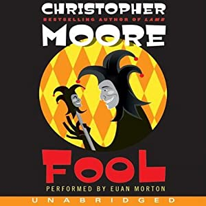 Fool: A Novel | [Christopher Moore]