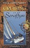 img - for Cruising in Seraffyn book / textbook / text book