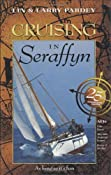 Cruising in Seraffyn (25th Anniversary Edition): Lin Pardey, Larry Pardey: 9781929214044: Amazon.com: Books