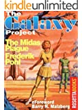 The Midas Plague (The Galaxy Project Book 17)