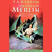 The Fires of Merlin: The Lost Years of Merlin, Book Three | T.A. Barron