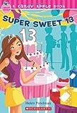 img - for By Helen Perelman Bernstein Super Sweet 13 (Candy Apple #24) [Mass Market Paperback] book / textbook / text book