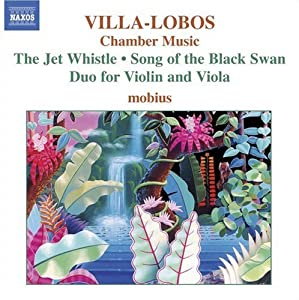 Villa-Lobos - Chamber Music from Naxos