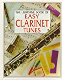 img - for The Usborne Book of Easy Clarinet Tunes (Tunebooks Series) book / textbook / text book