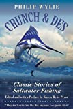img - for Crunch & Des: Classic Stories of Saltwater Fishing book / textbook / text book