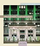 Marshall Field's Food and Fashion (Chicago Tradition)