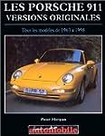 Les porsche 911 :  Versions originale...
