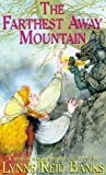 The Farthest-Away Mountain (0006729983) by Lynne Reid Banks