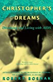 Christophers Dreams: Dreaming and Living With AIDS
