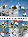Football Wizardry (060059405X) by Smith, Dave