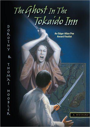 The Ghost in the Tokaido Inn by Dorothy and Thomas Hoobler