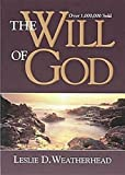 img - for By Leslie D. Weatherhead - Will Of God Revised (Revised Edition) (2/13/99) book / textbook / text book