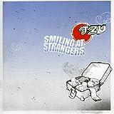 TZU, Smiling At Strangers