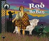 Rob and Bo Ban