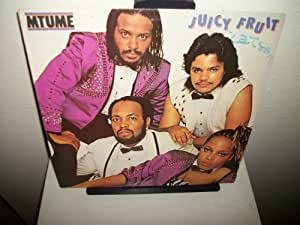 Mtume Prime Time Juicy Fruit