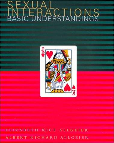 Sexual Interactions: Basic Understandings