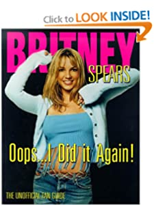 Britney...I Did It Again! by HS Media and Triumph Entertainment