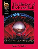 The History of Rock and Roll (The Music Library)