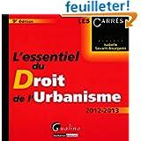 L'essentiel du Droit de l'urbanisme 2012-2013