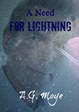 A Need for Lightning