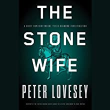 The Stone Wife: Peter Diamond, Book 14 (       UNABRIDGED) by Peter Lovesey Narrated by Simon Prebble