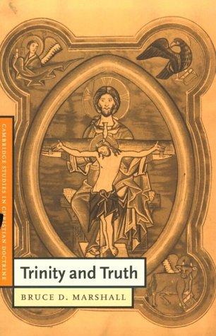 Trinity and Truth, BRUCE D. MARSHALL