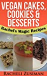Easy to Make Vegan Cakes, Cookies and...