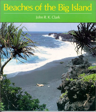 Clark: Beaches of the Big Island (Kolowalu Books) John R. K. Clark