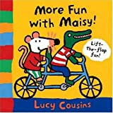 More Fun with Maisy!: A Lift-the-Flap Book