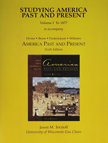 Studying America Past and Present: To 1877