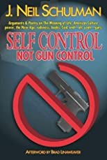 Self Control: Not Gun Control
