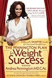 The Pennington Plan for Weight Success: Hollywood's SMARTER Secrets for Permanent Weight Loss