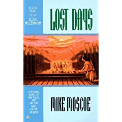 Lost Days (Lost Millennium, No. 3) by Mike Moscoe