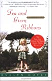 Tea and Green Ribbons: Evelyn&#039;s Story