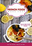 French Food Made Easy