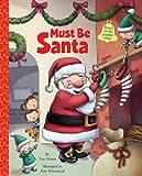 Must Be Santa (0375968539) by Moore, Tim